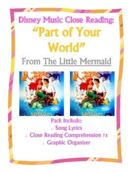 Disney Music Close Reading:  Part of Your World from Little Mermaid