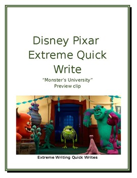 "Disney/Pixar Extreme/Quick Write ""Monster's University Preview"" #5"