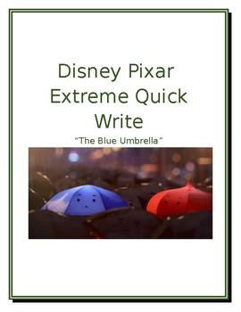 """Disney/Pixar Extreme/Quick Write """"The Blue Umbrella"""" Quick Write Prompt #4"""