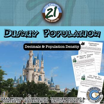 Disney Population -- Decimals & Population Density - 21st Century Math Project