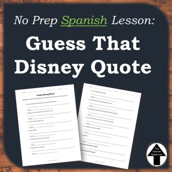 Disney Quotes Spanish Worksheet Activity Translation Practice