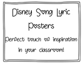 Disney Song Lyric Inspirational Classroom Posters