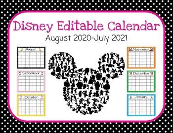 Disney Themed Editable Calendar (Aug. 2017-July 2018)
