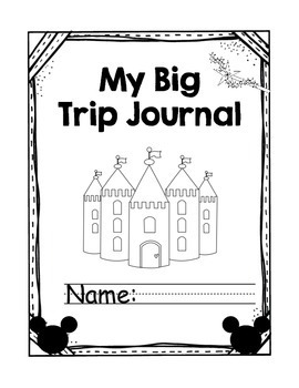 Disney Trip Vacation Journal -- Instant hw for student leaving