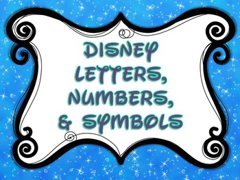 Disney-inspired Alphabet, Numbers, & Symbols