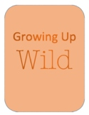 Disney's Growing up Wild Movie Guide