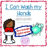 Distance Learning I Can Wash my Hands (A Social Story)