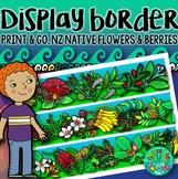 Display Border - New Zealand native flowers & berries