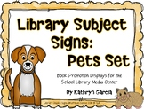 Library Signs and Posters | Pets Displays