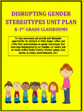 Disrupting Gender Stereotypes K-1 Unit Plan