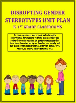 Disrupting Gender Stereotypes K-1 Unit Plan