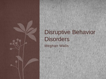 Disruptive Behavior Disorders
