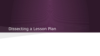 Dissecting a Lesson Plan