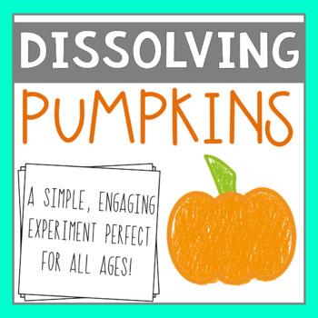 Dissolving Pumpkins Experiment