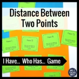 Distance Between Two Points I Have, Who Has Game 6.NS.8 6.G.1