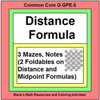 DISTANCE AND MIDPOINTS FORMULAS: 3 MAZES, NOTES (2 FOLDABLES)