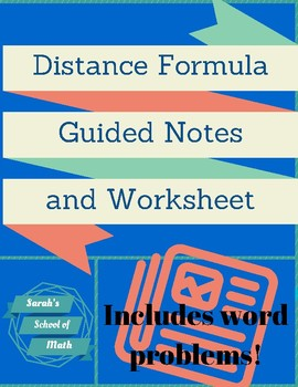 Distance Formula Guided Notes and Worksheet (includes word problems!)
