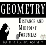 Distance Formula and Midpoint Formula Math Detective Activ