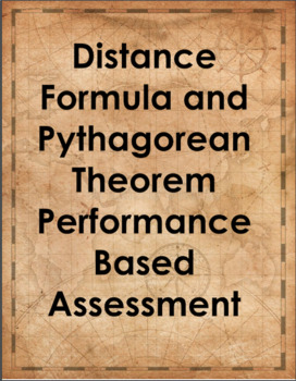 Distance Formula and Pythagorean Theorem Performance Based Assessment