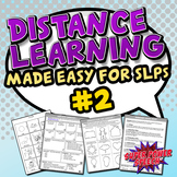 Distance Learning #2 Made Easy for SLPs