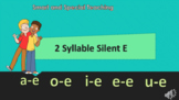 Distance Learning 2 syllable word Silent E PPT  & Google S
