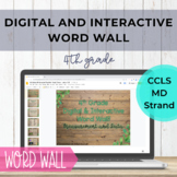 Distance Learning 4th Grade MD Word Wall - Digital & Inter
