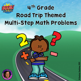 Distance Learning: 4th Grade Multi Step Word Problems