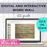 Distance Learning 4th Grade OA Word Wall - Digital & Inter