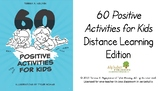 Distance Learning: 60 Positive Activities Prompts PowerPoint