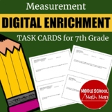 Distance Learning 7th Grade Math Measurement Digital Enric