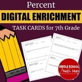 Distance Learning 7th Grade Math Percent Digital Enrichmen