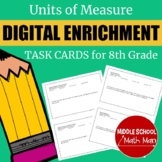 Distance Learning 8th Grade Math Units of Measure Digital
