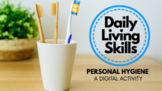 Distance Learning ADL Daily Living Skills Brush Teeth, Was