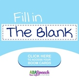 Boom Cards: Fill In The Blank: Distance Learning Activity: