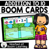 Distance Learning- Addition to 10 Boom Cards Boom Deck