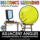 Distance Learning - Adjacent Angles Complementary & Supple