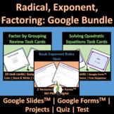 Distance Learning Algebra 1/Basic Algebra Version Factoring. Radicals. Exponents