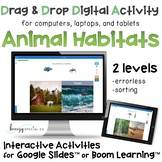 Animal Habitats Digital Activities on Boom Cards and Google Slides
