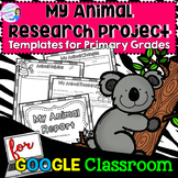 Animal Research Report - Digital Templates for Google Classroom