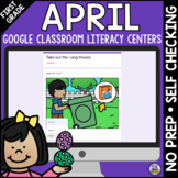 Distance Learning April First Grade Google Literacy Centers