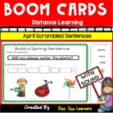 Distance Learning | April Scrambled Sentences | Boom Cards