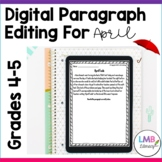 Distance Learning April Writing: Digital Paragraph Editing