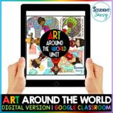 Distance Learning | Art Around the World Google Classroom