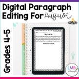 Distance Learning August Writing: Digital Paragraph Editin