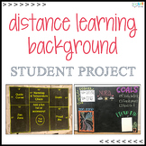 Distance Learning Background: Student Project