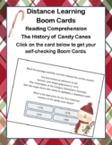 Distance Learning Boom Cards-Reading Comprehension-The History  of Candy Canes