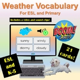 Distance Learning: Boom Cards | Weather | Primary/ESL | Vi