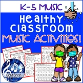 Distance Learning   Healthy Classroom MUSIC K-5    Theory,