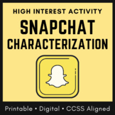 Distance Learning Character Analysis Worksheet: Snapchat Characterization, CCSS