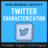 Distance Learning Character Analysis Worksheet: Twitter Characterization, CCSS